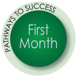 Pathways to Success: First Month