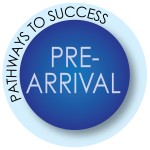 Pathways to Success: Pre-Arrival